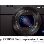 Sony RX100 iii First Impression Hands-on