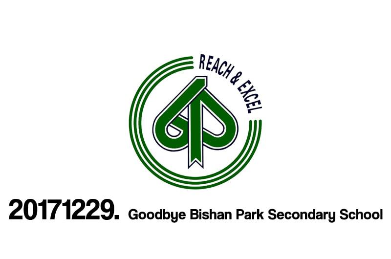 Bishan Park Secondary School – Goodbye