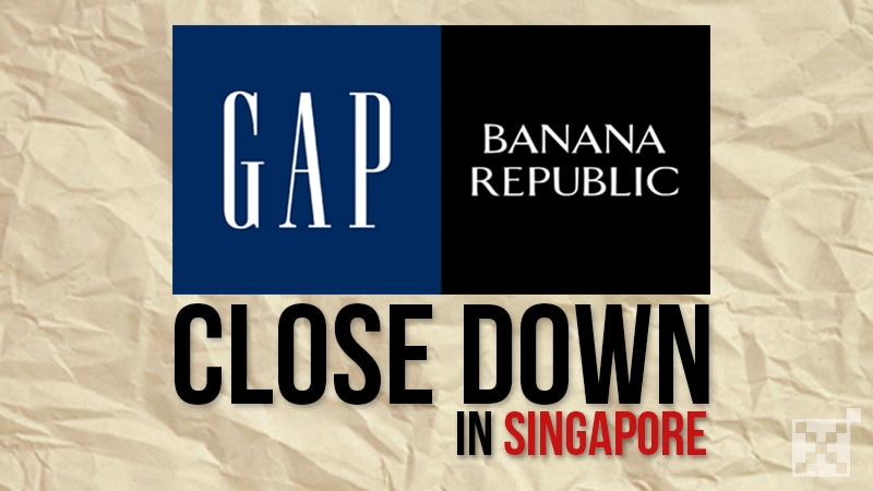 Gap and Banana Republic outlets withdraw in Singapore